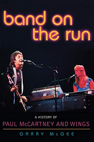 9780878333042: Band on the Run: A History of Paul McCartney and Wings