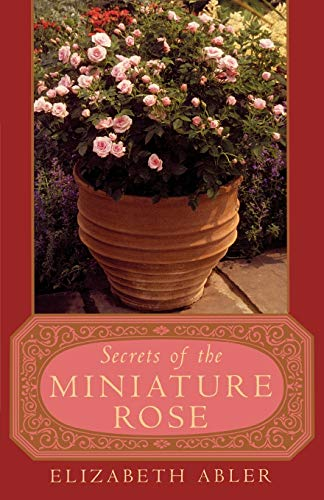 9780878333110: The Secrets of the Miniature Rose