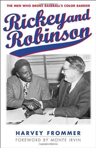 Rickey & Robinson: The Men Who Broke: Harvey Frommer