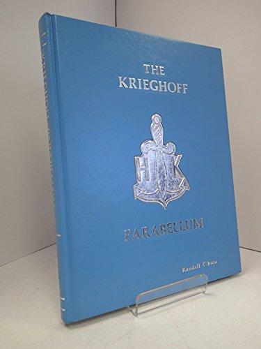The Krieghoff Parabellum: Randall Gibson