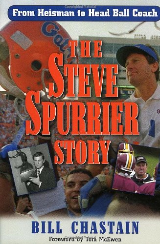 9780878333165: The Steve Spurrier Story: From Heisman to Head Ballcoach