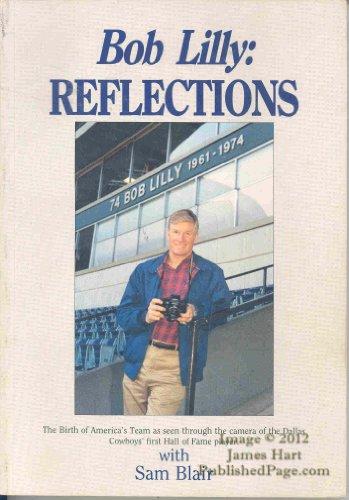 Bob Lilly : Reflections: Lilly, Bob & Blair, Sam