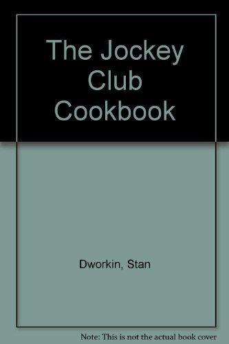 JOCKEY CLUB COOKBOOK: Dworkin, Stan