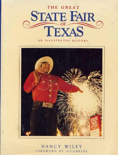 9780878334650: The Great State Fair of Texas: An Illustrated History