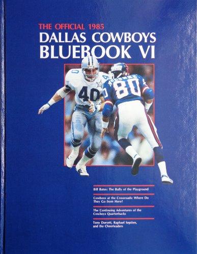 9780878334742: The Official 1985 Dallas Cowboys Bluebook: 6 (Bluebook Series: No. 6)