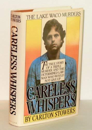 9780878335305: Careless Whispers
