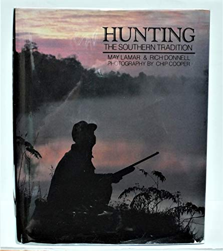 Hunting, the Southern Tradition: Lamar, Donnell, and Cooper