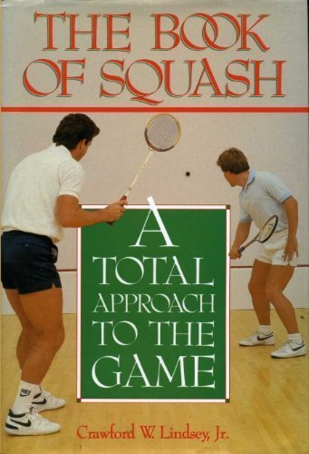 9780878335473: The Book of Squash: A Total Approach to the Game