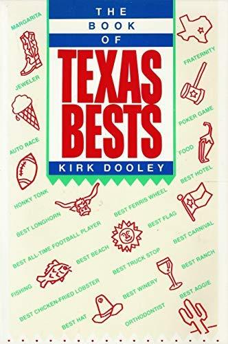 The Book of Texas Bests: Kirk Dooley