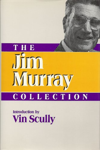 The Jim Murray Collection (Contemporary Sportswriters Series) (0878336079) by Murray, Jim