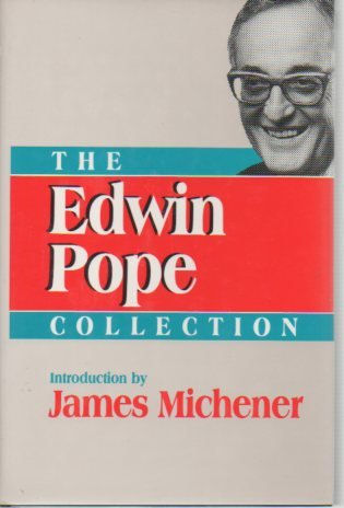 The Edwin Pope Collection: Michener, James A.;