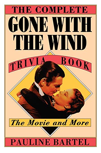 The Complete Gone with the Wind Trivia: Bartel, Pauline