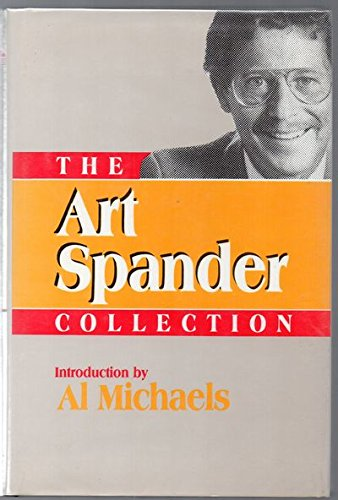 9780878336494: The Art Spander Collection (Sportswriter's Eye)