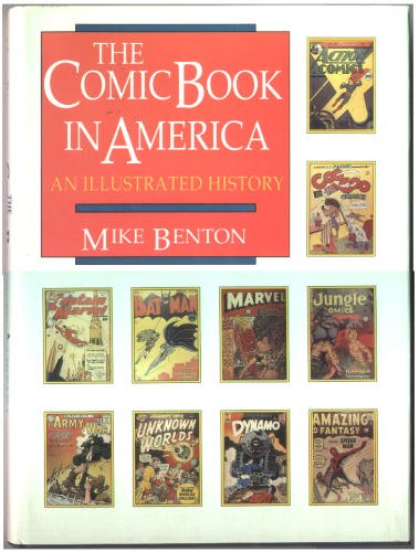 9780878336593: The Comic Book in America: An Illustrated History