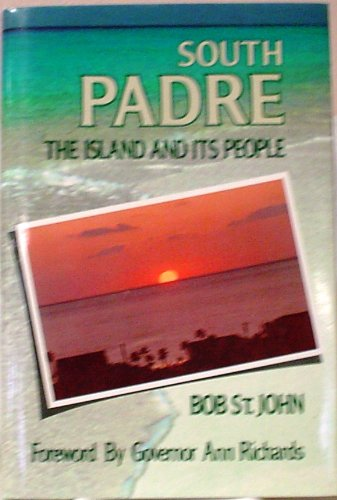 9780878336616: South Padre: The Island and Its People