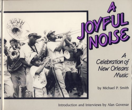 A Joyful Noise: A Celebration of New Orleans Music