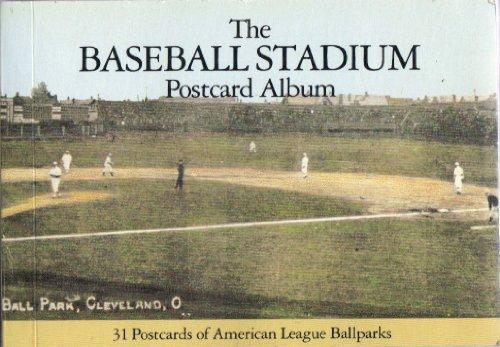 9780878336975: The Baseball Stadium Postcard Album: 31 Postcards of American League Ballparks