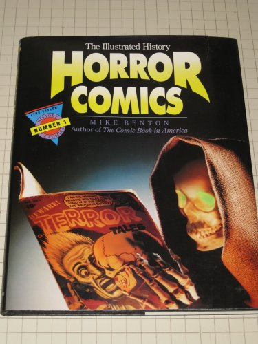 9780878337347: Horror Comics: The Illustrated History (TAYLOR HISTORY OF COMICS)