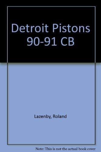 9780878337552: The Detroit Pistons: 1990-91