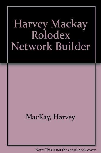 9780878337729: Harvey Mackay Rolodex Network Builder