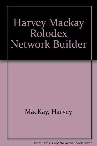 9780878337729: Harvey Mackay Rolodex Network Builder