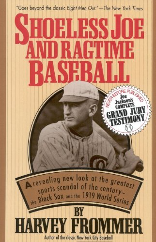 Shoeless Joe and Ragtime Baseball: Frommer, Harvey