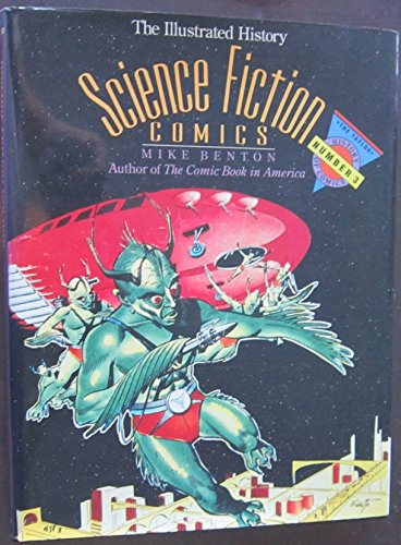 9780878337897: Science Fiction Comics: The Illustrated History (TAYLOR HISTORY OF COMICS)