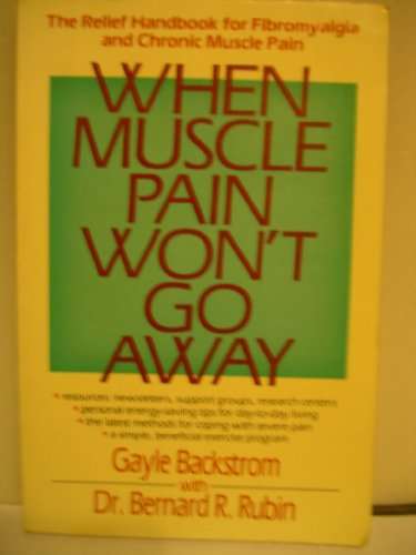 9780878337941: When Muscle Pain Won't Go Away