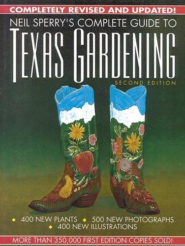 9780878337996: Neil Sperry's Complete Guide to Texas Gardening