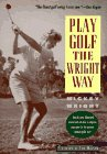 9780878338122: Play Golf the Wright Way