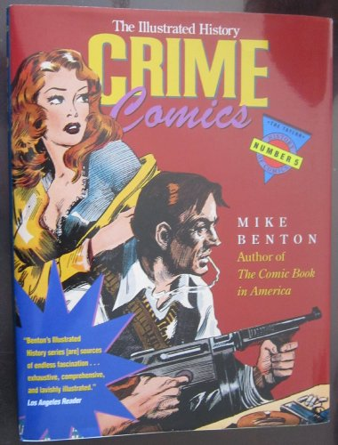 9780878338146: The Illustrated History Crime Comics (Taylor History of Comics)