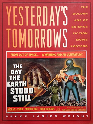 9780878338184: Yesterday's Tomorrows: The Golden Age of the Science Fiction Movie Posters, 1950-1964