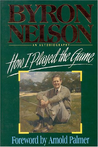 How I Played the Game (Signed): Nelson, Byron