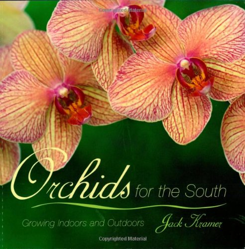 9780878338573: Orchids for the South: Growing Indoors and Outdoors