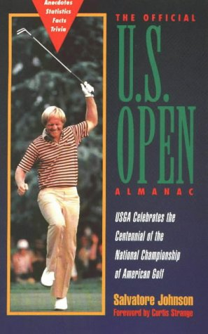 9780878338849: The Official U.S. Open Almanac: Usga Celebrates the Centennial of the National Championship of American Golf