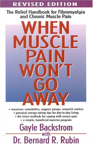 9780878338917: When Muscle Pain Won't Go Away: The Relief Handbook for Fibromyalgia and Chronic Muscle Pain