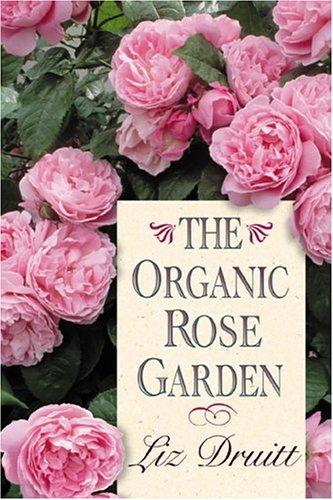 9780878339068: The Organic Rose Garden