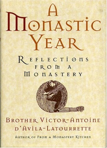 9780878339235: A Monastic Year: Reflections from a Monastery