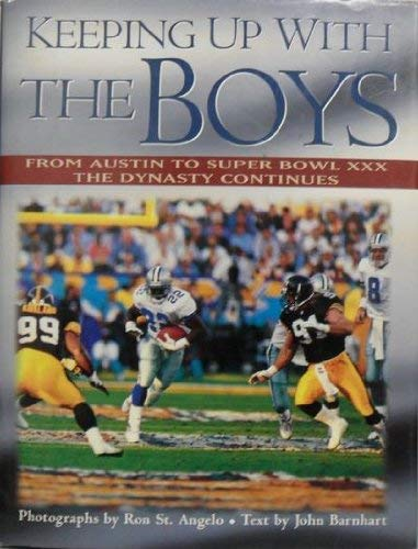 9780878339273: Keeping Up With the Boys: From Austin to Super Bowl Xxx, the Dynasty Continues