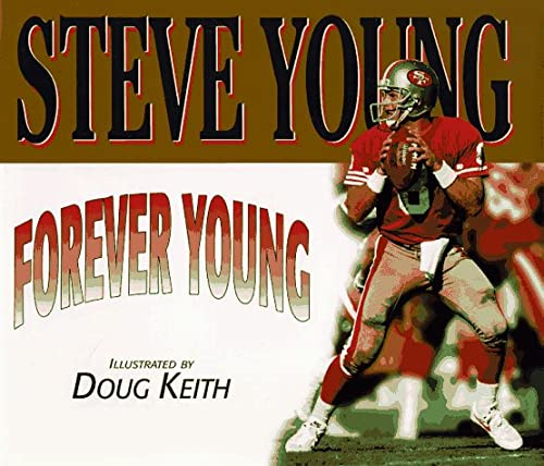 Forever Young (Positively for Kids) (0878339302) by Steve Young; Greg Brown
