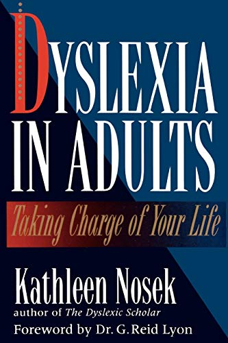 9780878339488: Dyslexia in Adults: Taking Charge of Your Life