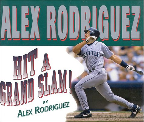 Hit a Grand Slam: Rodriguez, Alex;Brown, Greg