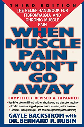 9780878339983: When Muscle Pain Won't Go Away: The Relief Handbook for Fibromyalgia and Chronic Muscle Pain