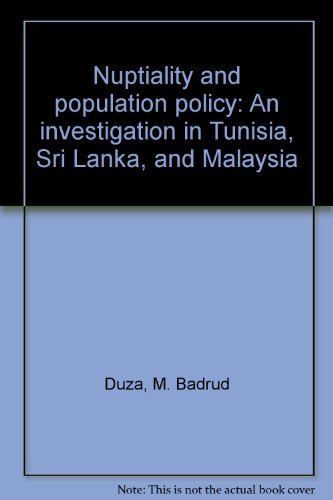 9780878340286: Nuptiality and population policy: An investigation in Tunisia, Sri Lanka, and Malaysia