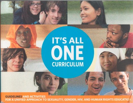 9780878341177: It's All One Curriculum - Guidelines and Activities for a Unified Approach to Sexuality, Gender, Hiv, and Human Rights Education