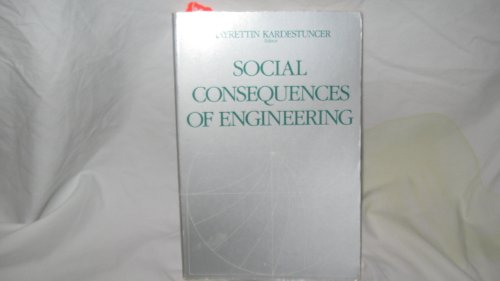 9780878350735: Social Consequences of Engineering