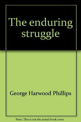 9780878351183: The enduring struggle: Indians in California history ; (Golden state series)
