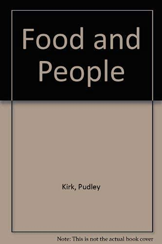 Food and People: Kirk, Pudley