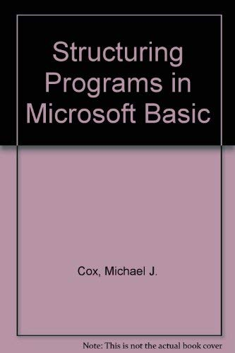 9780878351596: Structuring Programs in Microsoft Basic