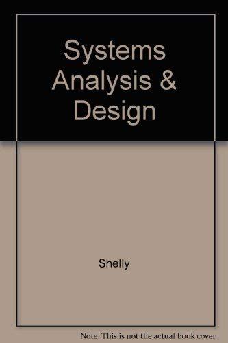 Systems Analysis and Design (0878352570) by Gary B. Shelly; Joseph J. Adamski; Judy Adamski; Thommas J. Cashman